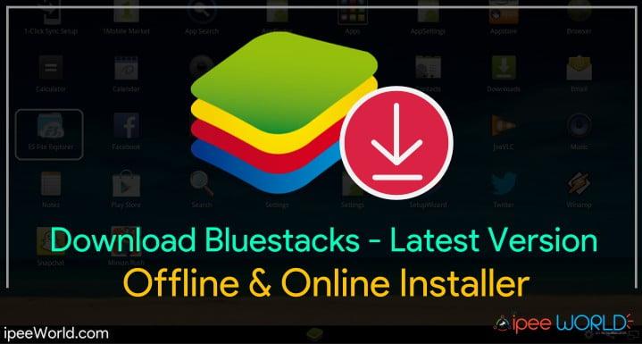 Bluestacks 1 Windows 10 Download