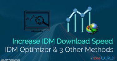 IDM Optimizer Increase IDM Download Speed