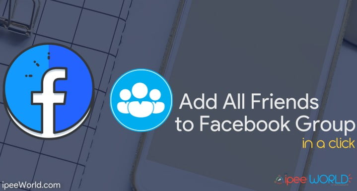 add every friends facebook group in a click