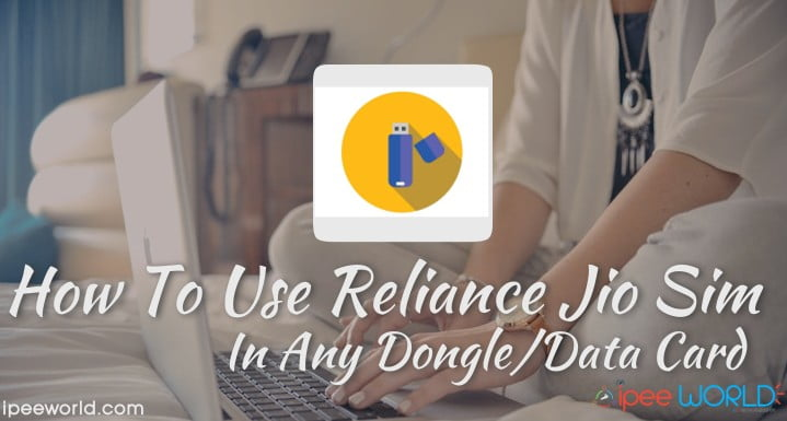 how to use jio sim in 3g dongle