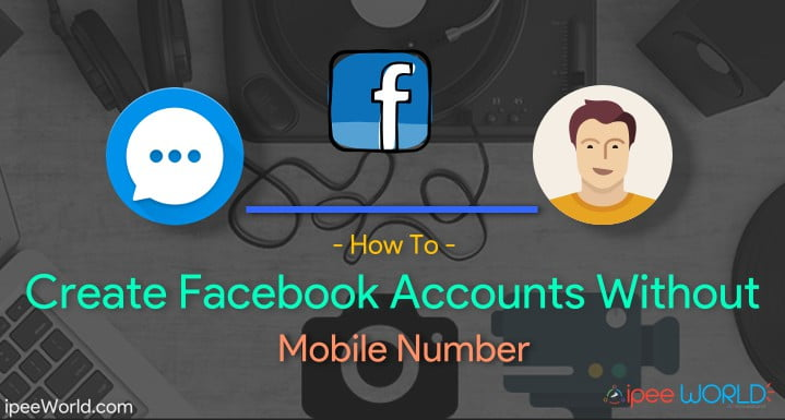 How To Create Facebook Account Without Mobile Number/Email