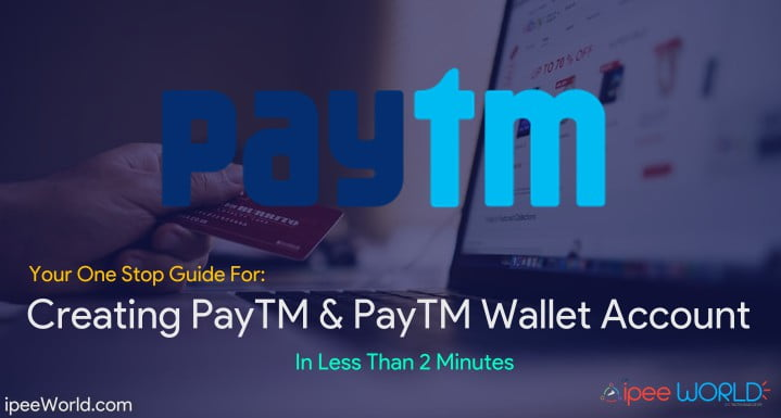 How to Create a Paytm Account & Paytm Wallet Account in 2 Minute