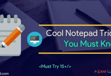 Cool Notepad Tricks You Must Try