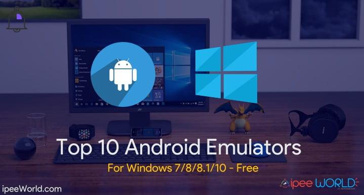 android emulator pc windows 10