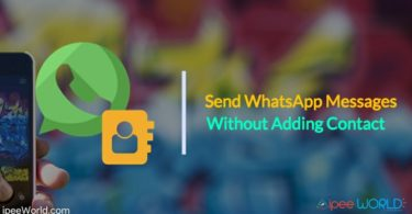 Send WhastApp Messages Without Adding Contact