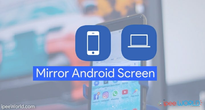 Mirror Android Screen