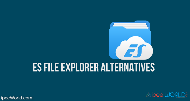 es file explorer alternatives
